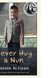 Never Hug a Nun av Kevin Killeen