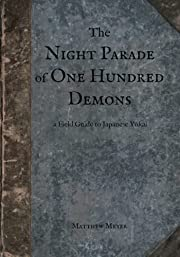 The Night Parade of One Hundred Demons: A…
