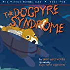 The Dogpyre Syndrome by Sandy Woolworth