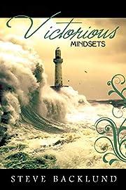 Victorious Mindsets por Steve Backlund