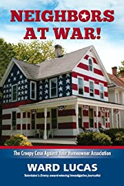 Neighbors At War! The Creepy Case Against…