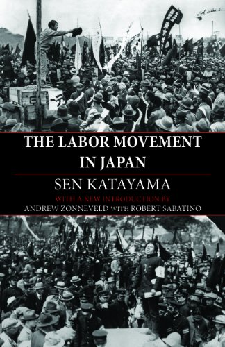 The Labor Movement in Japan, Sen Katayama; Andrew Zonneveld; Robert Sabatino
