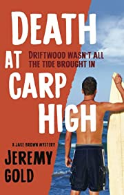 Death at Carp High: A Jake Brown Mystery –…