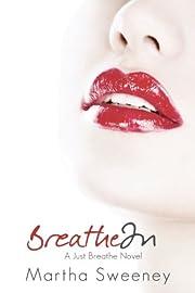 Breathe In (Just Breathe) (Volume 1) af…