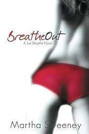 Breathe Out (Just Breathe) (Volume 2) af…