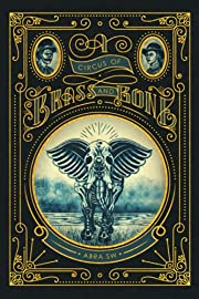 A Circus of Brass and Bone av Abra SW