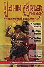 The John Carter Trilogy of Edgar Rice…