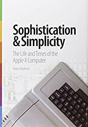 Sophistication & Simplicity: The Life and…