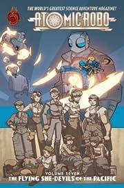 Atomic Robo Volume 7: Flying She-Devils of…