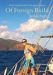Of Foreign Build af Jackie Sarah Parry