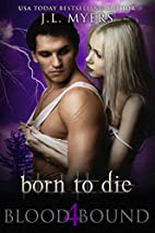 Born To Die: A Vampire Paranormal Romance…