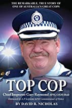 Top Cop by David R. Nicholas