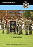 Black on blue 1948-2013 : continuing the rich tradition of the 9th Battalion Citizen Soldier / Brigadier Rod Hamilton CSM, RFD