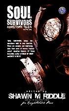 Soul Survivors Hometown Tales Vol. 1 by…