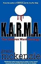 K.A.R.M.A by Grant McKenzie