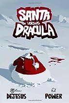 Santa vs. Dracula by Ed Power