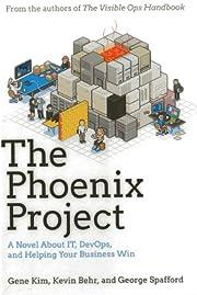 The Phoenix Project: A Novel about IT,…