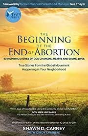 The Beginning of the End of Abortion: 40…