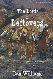 The Lords of Leftovers av Dan Williams