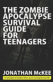 The Zombie Apocalypse Survival Guide for…