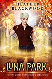 Luna Park (The Time Corps Chronicles, #3)…