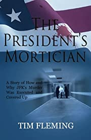 The President's Mortician av Tim…