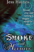 Smoke & Mirrors by Jess Haines