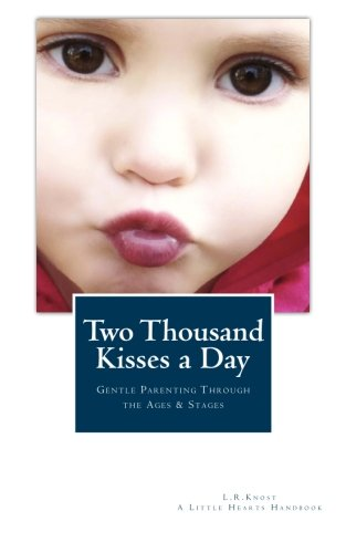 Two Thousand Kisses a Day by L. R. Knost