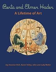 Berta and Elmer Hader : a lifetime of art…