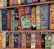 The Book No One Ever Read de Cornelia Funke