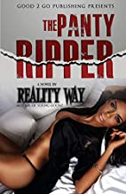 The Panty Ripper PT 1 by Reality Way