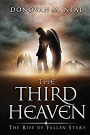 The Third Heaven: The Rise of Fallen Stars…