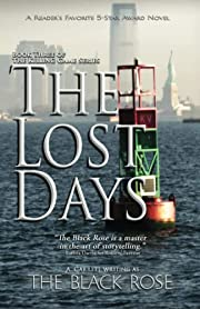 The Lost Days: Book Three of The Killing…