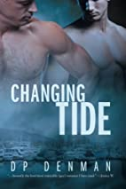 Changing Tide by DP Denman