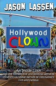 Hollywood Clown: An inside look into the…