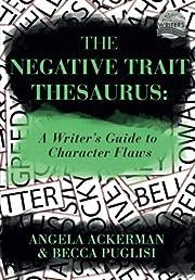 The Negative Trait Thesaurus (Character…