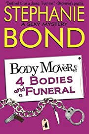 4 Bodies and a Funeral (Body Movers) –…