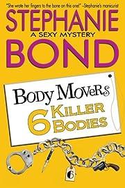 6 Killer Bodies (Body Movers) – tekijä:…