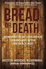 Bread or Death: Memories of My Childhood…