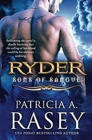 Ryder: Sons of Sangue por Patricia A. Rasey
