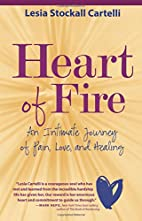 Heart of Fire by Lesia Stockall Cartelli