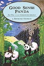 Good Sense Panda by Raymond Thomson