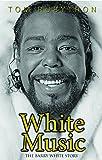 White music : the Barry White story / Tom Rubython