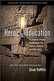 Hero Education: A Scholar Phase Guidebook…