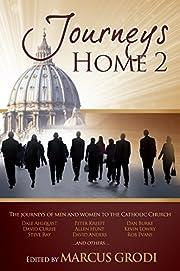 Journeys Home 2 de Marcus Grodi