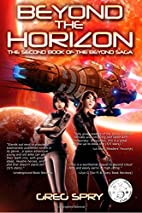 Beyond the Horizon (Beyond Saga Book 2) by…