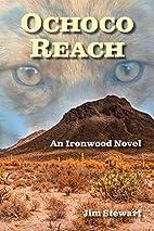 Ochoco Reach by Jim Stewart