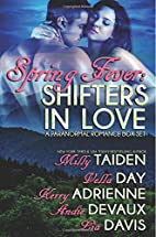 Spring Fever: Shifters in Love: A Shifter…