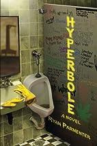 Hyperbole by Ryan Parmenter