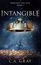 Intangible (Piercing the Veil Book 1) by C.…